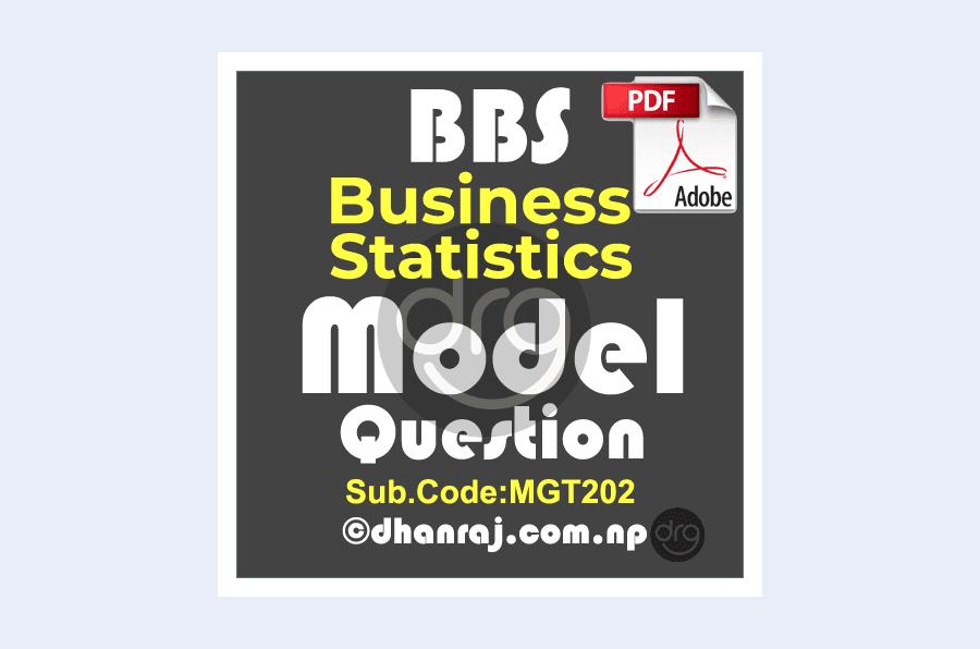 BBS-First-Year-Business-Statistics-MGT202-Model-Question-2020-TU-Download-PDF