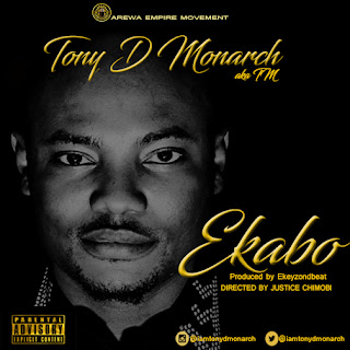 "ekabo%2Bcover%2B1%25281%2529 VIDEO + AUDIO: Tony D Monarch – ""Ekabo"" (Welcome) Ft. Yung Timz"