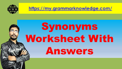 Synonyms Worksheet With Answers