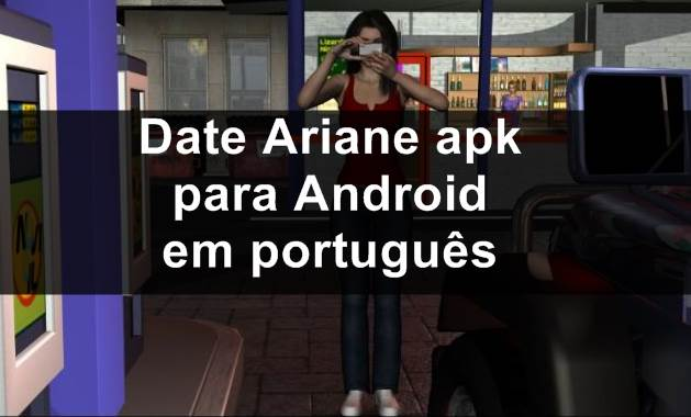Date Ariane apk para Android em português