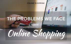 Common Problems with Online Shopping
