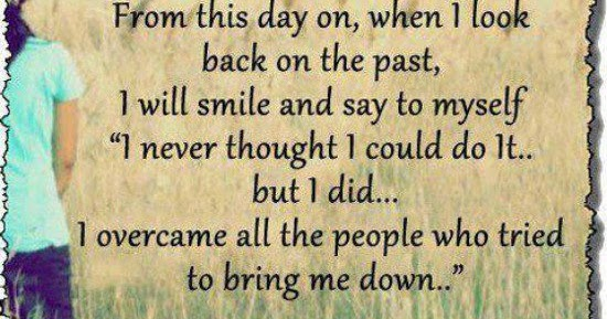 When I Look Back Quotes: From This Day On, When I Look Back On The Past