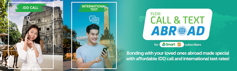 Connect to your loved ones overseas for as low as PHP 2 per minute with Smart Flexi Call & Text Abroad