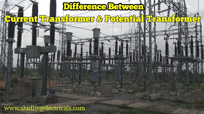 Difference Between Current Transformer (CT) And Potential Transformer (PT)