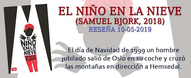https://inquilinasnetherfield.blogspot.com/2019/05/resena-by-mh-el-nino-en-la-nieve-samuel-bjork.html