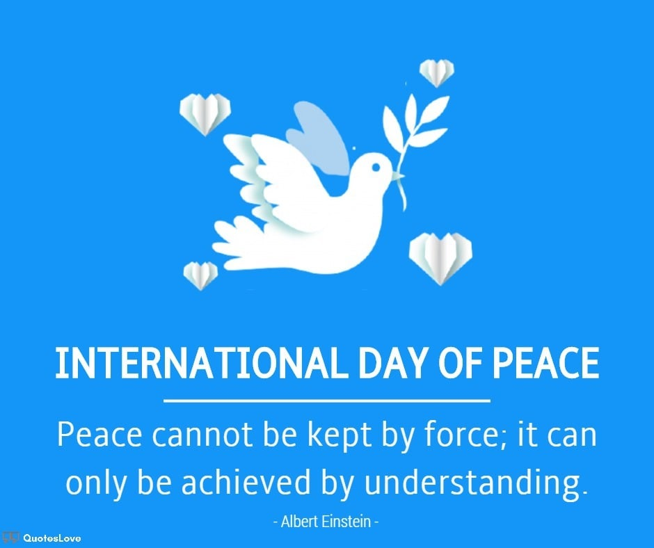International Day of Peace Quotes, Sayings, Wishes, Messages, Images, Poster, Pictures