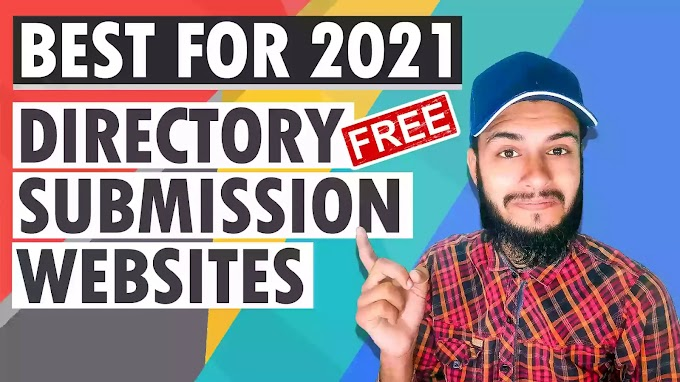 Best Directory Submission Sites List 2021 | Free Directory Submission Site List