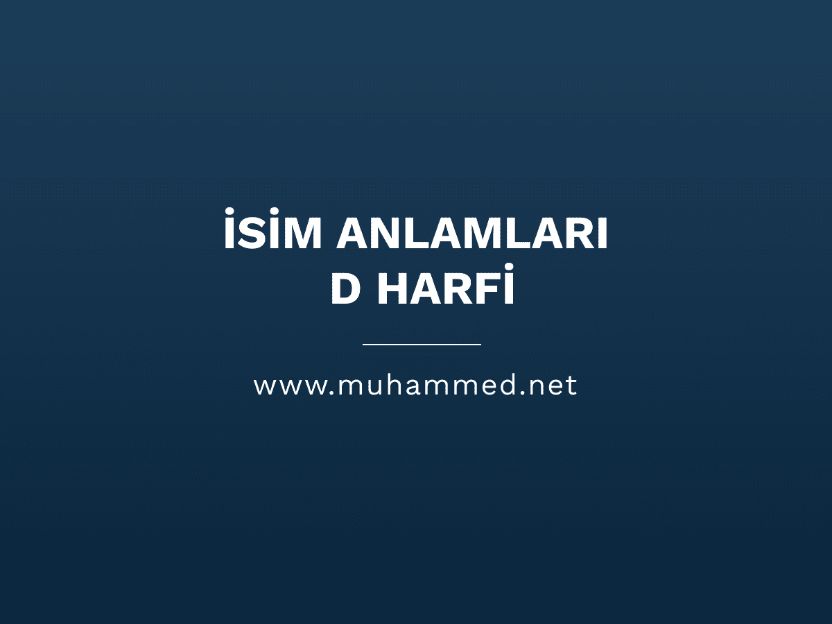 İsim Anlamları - D Harfi