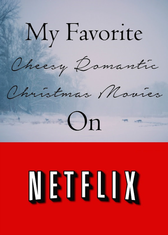 My Favorite Cheesy Romantic Christmas Movies on Netflix  A Cozy Reading Spot Feature