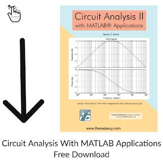 Circuit Analysis II with MATLAB Applications