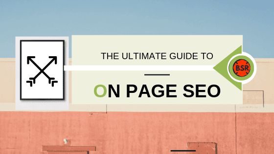 On Page Seo; Optimize Your Web Page For Ranking