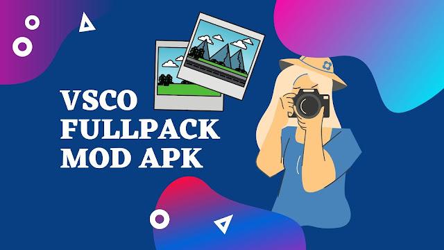 Download Aplikasi VSCO Fullpack Mod Apk