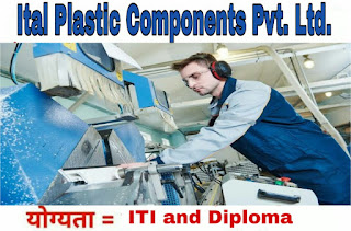 Ital Plastic Compounds Pvt. Ltd Immediate Requirement ITI and Diploma Candidates For Position Assistant Operator