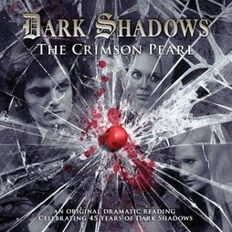 Dark Shadows The Crimson Pearl