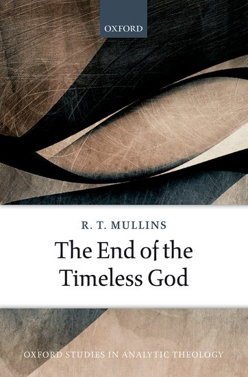 https://global.oup.com/academic/product/the-end-of-the-timeless-god-9780198755180?cc=us&lang=en&