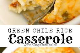 Green Chile Rice Casserole