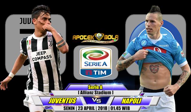 Prediksi Juventus vs Napoli 23 April 2018