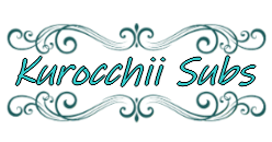 Kurocchii Subs