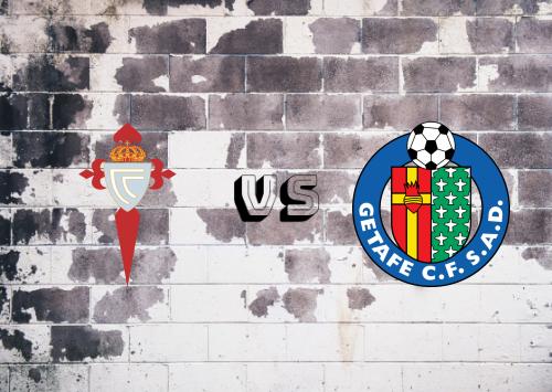 Celta de Vigo vs Getafe  Resumen