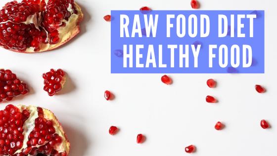 Raw Food Diet Nutrition