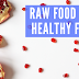 Raw Food Diet Healthy Food