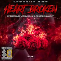 3Dee - HeartBroken