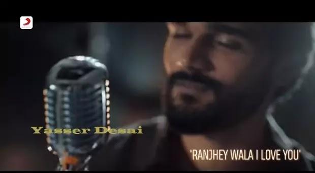 रांझे वाला Randhey Wala I Love You Lyircs in hindi-Yasser Desai