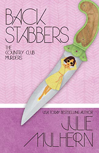 Back Stabbers (The Country Club Murders Book 8) by Julie Mulhern