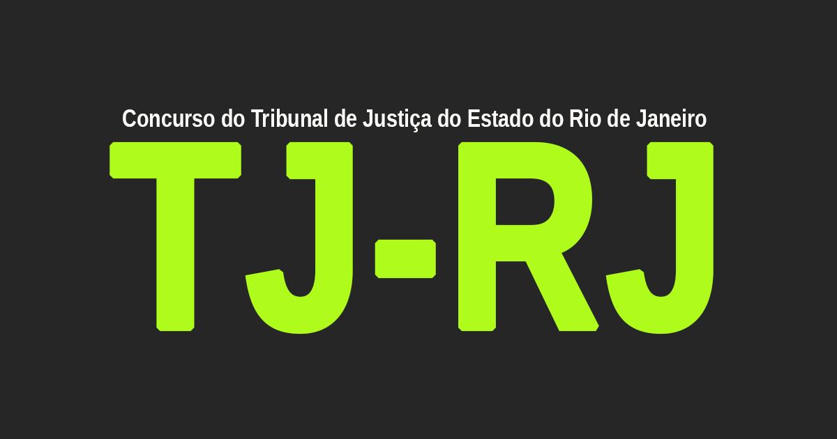 TJ - RJ Concurso para Técnico e Analista 2020