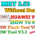 MRT Dongle HUAWEI Tool V3.3 V5.2 Without Dongle How To  BYPASS