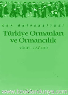 Yücel Çağlar - Türkiye Ormanları ve Ormancılık  (Cep Üniversitesi Dizisi - 69)
