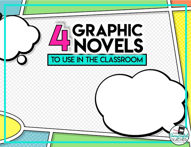 Four Graphic Novels to Use in the Classroom