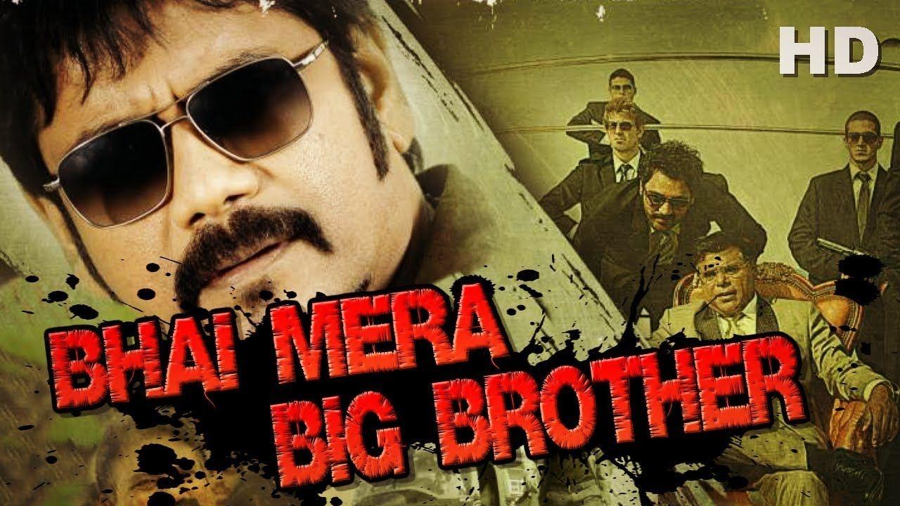 Bhai Mera Big Brother 2017 Hindi Dubbed 999MB WEB-DL 720p