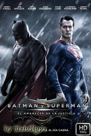 Batman v. Superman: El Amanecer De La Justicia [1080p] [Latino-Ingles] [MEGA]