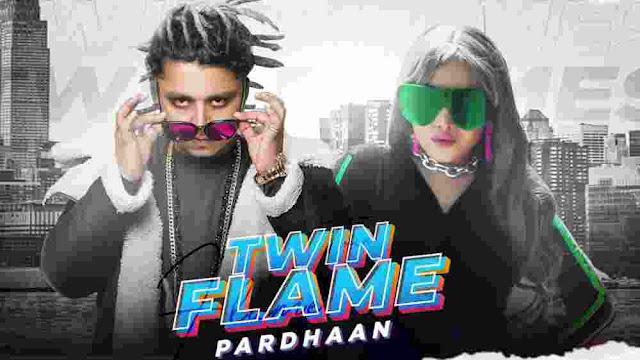 Twin Flame Lyrics in English - Pardhaan