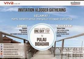Reportase Vlogger Gathering - One Day Trip to Pulau Bidadari