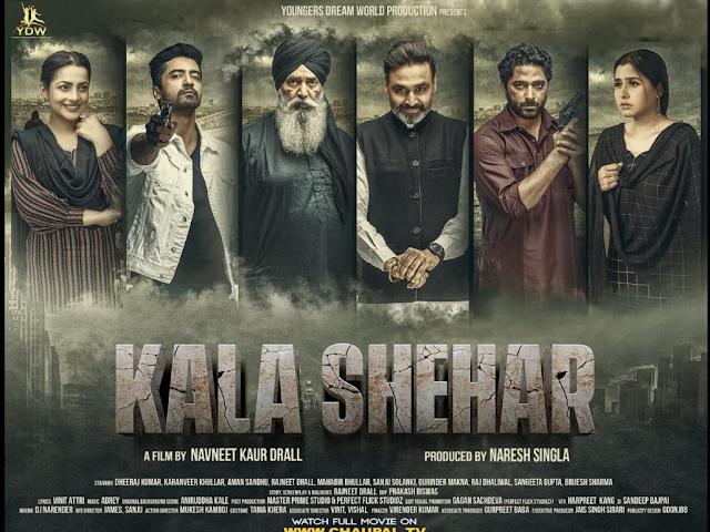 Kala Shehar 2021 x264 720p WebHD Esub Punjabi THE GOPI SAHI
