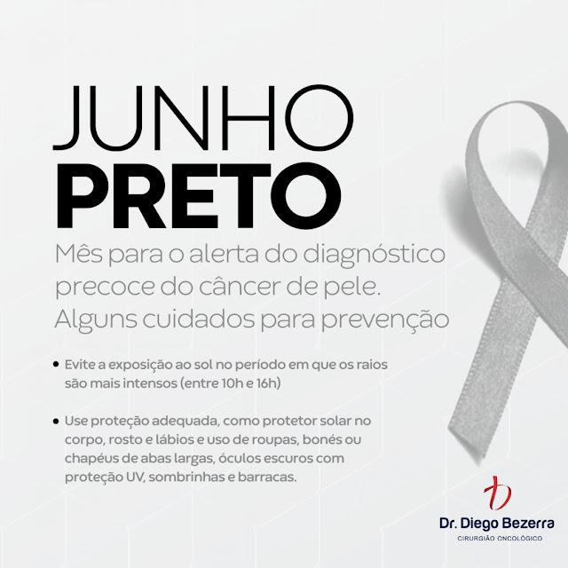 Junho Preto -  Dr. Diego Bezerra (Cirurgião Oncológico - Cirurgião Geral)