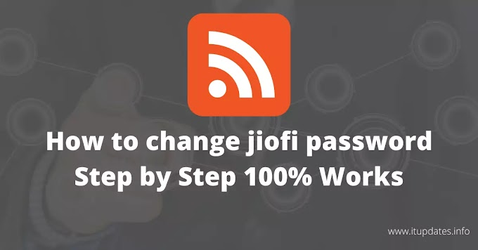 {100% Working} How to Change Jiofi Password? Complete Guide 2020!