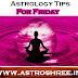 Astrology Tips For Friday