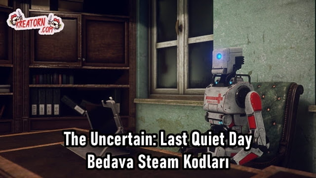 The-Uncertain-Last-Quiet-Day-Bedava-Steam-Kodlari