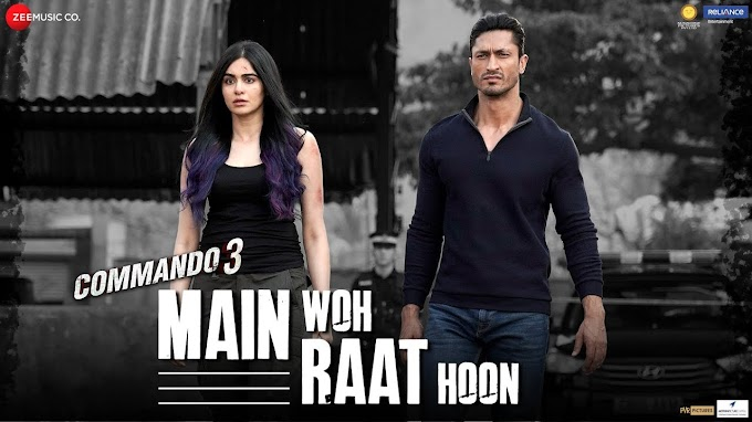 Main woh Raat Hoon Lyrics Hindi Ankit Tiwari
