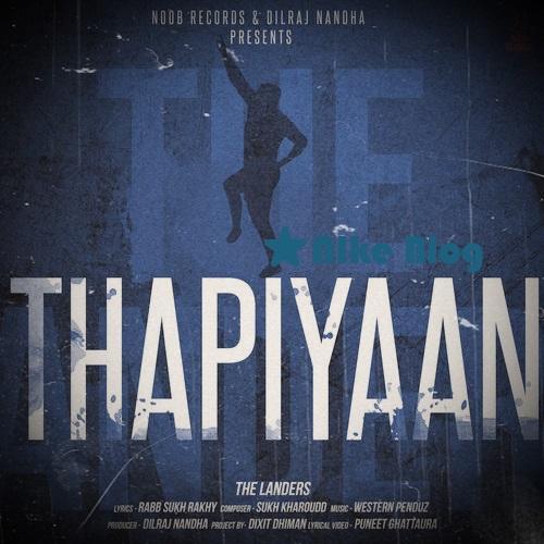 Thapiyaan The Landers New Song Download 2019 Mp3 Lyrics