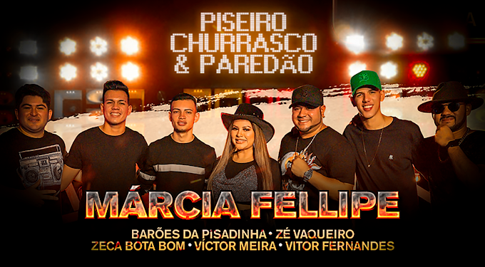 """Márcia Fellipe lança novo CD Promocional """"Piseiro Churrasco & Paredão"""". Baixe agora!"""
