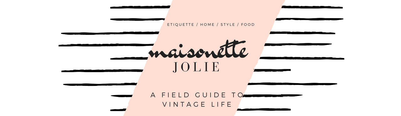 MAISONETTE: JOLIE GOODNIGHT'S MUSINGS