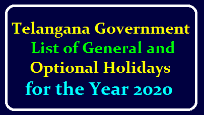 Govt of Telangana-General Holidays and Optional Holidays for the year 2020–Notified.G.O.Rt.No.3022 DATED:21.11.2019 /2019/12/Telangana-Government-List-of-General-and-Optional-Holidays-for-the-Year-
