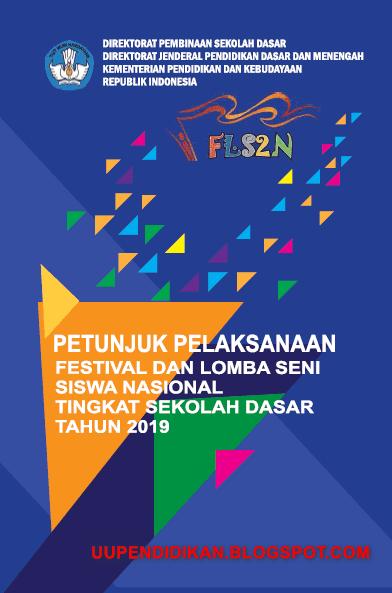 Juknis - Juklak FLS2N SD Tahun 2019 - uupendidikan.blogspot.com