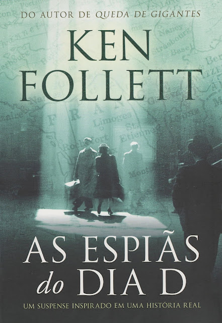 As Espiãs do Dia D Ken Follett