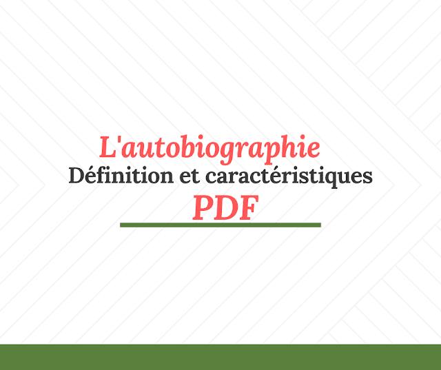 L'autobiographie   définition et caractéristiques