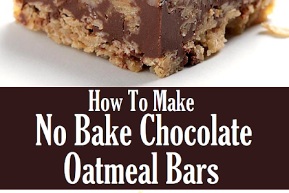 How To Make No Bake Chocolate Oatmeal Bars